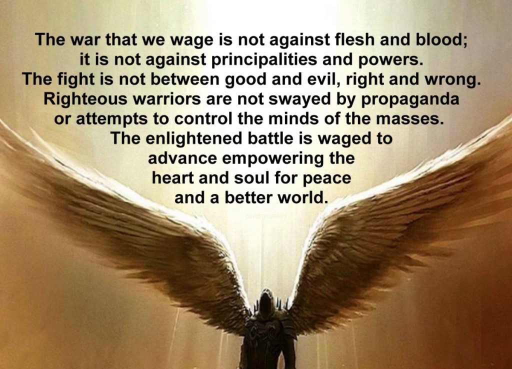 The war that we wage is not against flesh and blood
