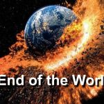 End of the World if the world ends tomorrow