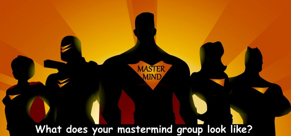 What does your superhero mastermind group look like