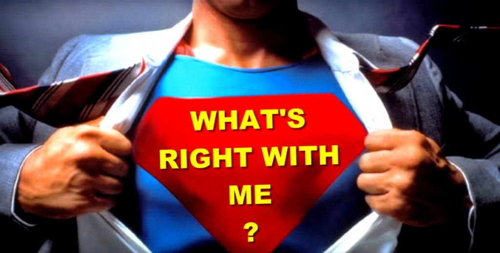 whats right with me are my strengths special abilities super powers