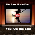 Free full length youtube video 2 hours you are the star best movie ever