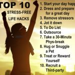 Stress free top 10 stress free life hacks
