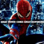 with great power comes great responsibility spider man super powers abilities voltaire quote