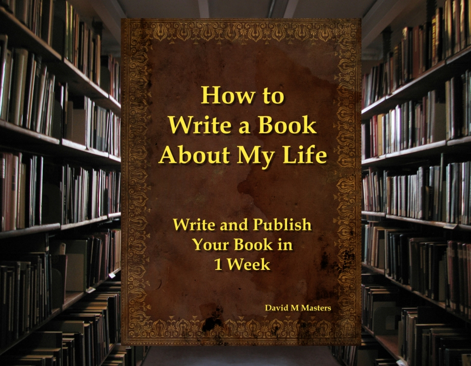 how to write a book about my life