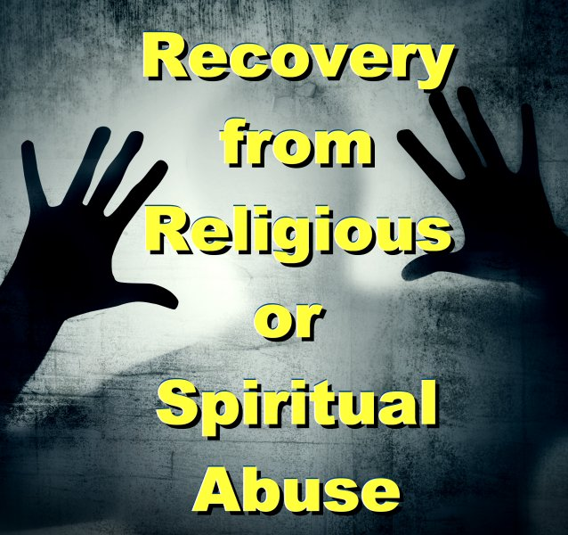 recovery from religious or spiritual abuse