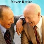 never-retire-art-linkletter-mark-victor-hansen-best-of-your-life