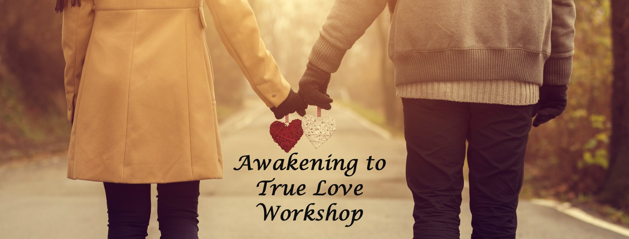 Awakening to true love workshop at your location david m masters true love thecheapjerseys Image collections
