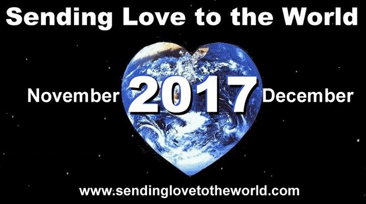 Sending love to the world november through december 2012