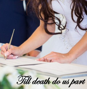 Till death do us part marriage divorce love you are not disposable