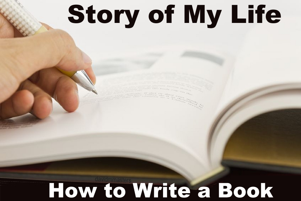 Story of my life how to write a book
