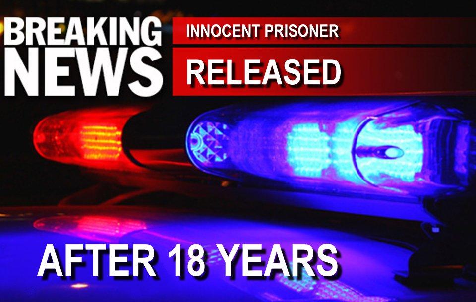 innocent prisoner released after 18 years