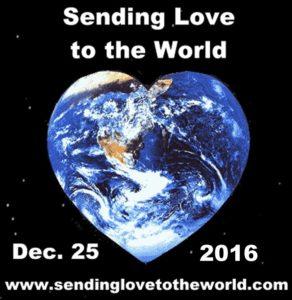 sending-love-to-the-world-december-25-2016-sendinglovetotheworld-com