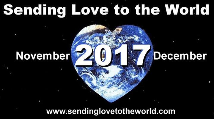 Sending love to the world november through december 2012